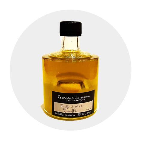 Comptoir Des Aromes by Huile D Olive Aromatis 233 E 224 La Truffe Comptoir Des