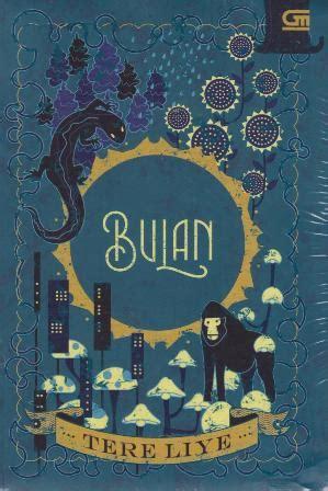 Buku BULAN - Tere Liye | Mizanstore
