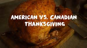 6 differences between canadian and american thanksgiving the second city