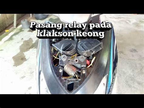 tutorial cara memasang relay pada kalkson keong youtube