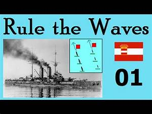 Rule the Waves | Let's Play Austria-Hungary - 01 Legacy ...