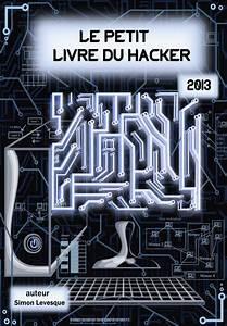 Le Journal Du Hacker : le petit livre du hacker 2013 t l charger journal magazine livre bd comics manga walpaper ~ Preciouscoupons.com Idées de Décoration