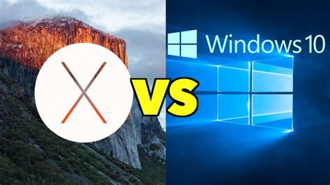 Windows 10 Vs Mac Os X El Capitan  Which Operating