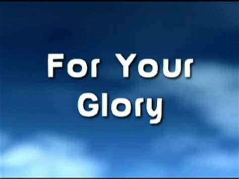 For Your Glory Video Worship Song Track with Lyrics   Yancy   WorshipHouse Media