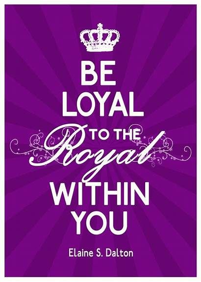 Royal Loyal Lds Purple Quotes Within Quote