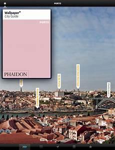 Wallpaper* City Guide: Porto : DK