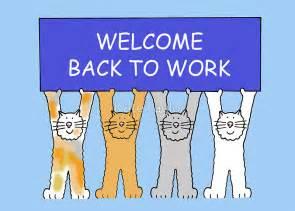Welcome Back Work