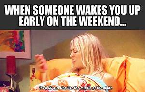 Funny Quotes About Waking Up Early. QuotesGram