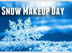 Snow Make Up Day Charles City Community School District