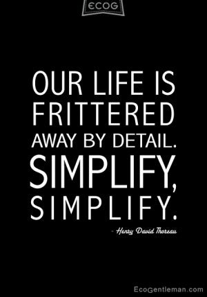 simplicity quotes thoreau quotesgram