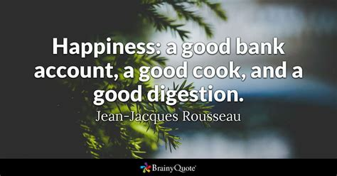 jean jacques rousseau happiness  good bank account