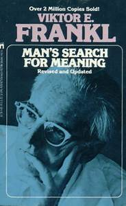 Man's Search for Meaning by Viktor E. Frankl – Chronicled ...