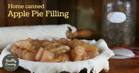 Click here, or see image above for measurements that yield just one quart (you can calculate from there depending on how many jars you wish to make, or. Canned Apple Pie Filling - Healthy Canning
