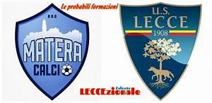 Matera Lecce: le probabili formazioni Leccezionale Salento (Comunicati Stampa) Matera