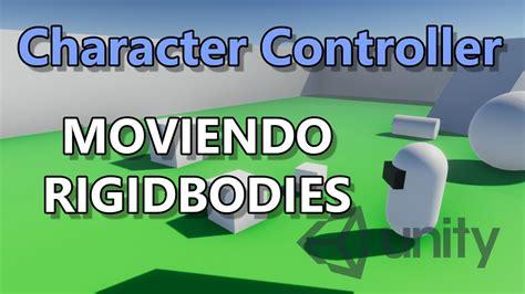 tutorial character controller unity   como empujar