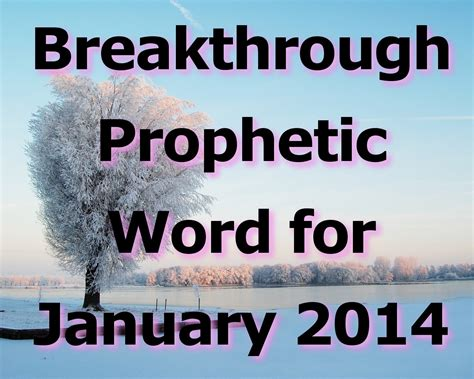 Breakthrough Prophetic Word For January 2014 (video)  Fathers Heart Ministry