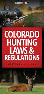 Colorado Hunting Laws And Regulations