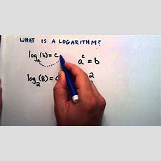 What Is A Logarithm  Logarithms, Lesson 1 Youtube