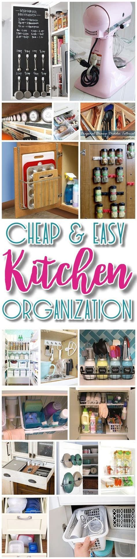 Kitchen Hacks Space by Easy Budget Friendly Ways To Organize Your Kitchen
