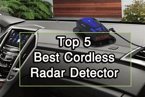 cordless radar detector reviews  buying guide