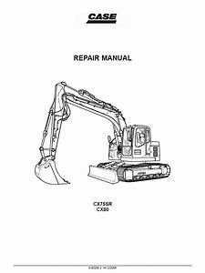 Case Cx75sr Cx80 Crawler Excavator Workshop Service Repair