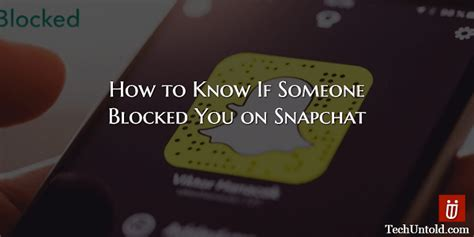 how do you if someone blocked you on iphone how to if someone blocked you on snapchat
