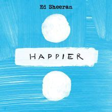 Ed Sheeran  Happier Lyrics  Genius Lyrics
