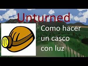 Unturned como hacer un casco de minero tutorial en Español HD Xilfy