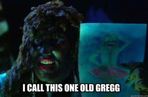 Old Gregg Meme - i call this one old gregg misc quickmeme