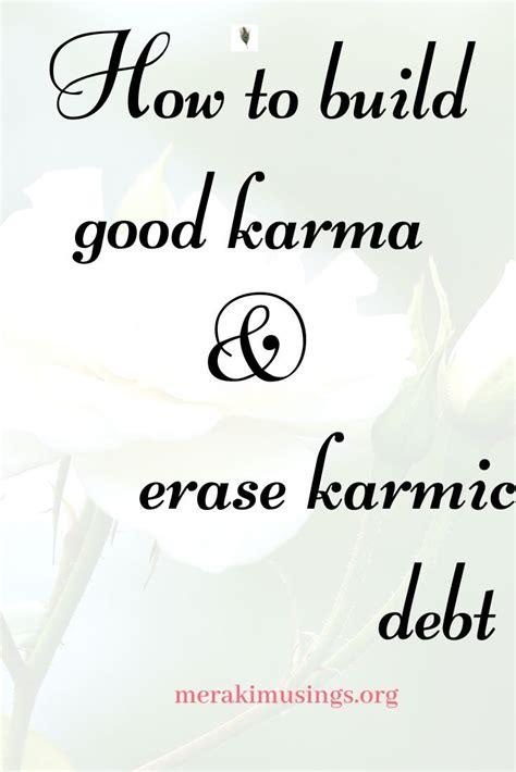 karma bad erase debt karmic build connected words