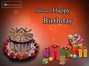 Advance Happy Birthday Gift Greetings (ID=2278 ...