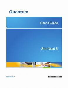Stornext 6 User S Guide