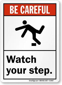 Watch Your Step. (With Graphic) Sign, SKU: S-8467 ...