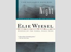 Night, A Memoir, by Elie Wiesel ReformJudaismorg