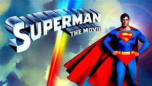 Superman (1978, FULL MOVIE) - YouTube