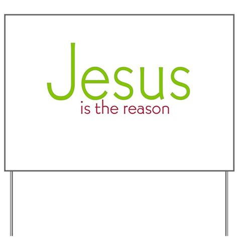 jesus is the reason yard sign by groovynetgear
