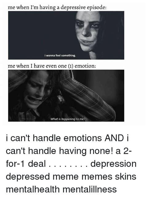 Depression Meme 25 Best Memes About Depressed Meme Depressed Memes