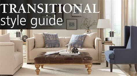 Interior Design Style Guide Transitional  Homemakers