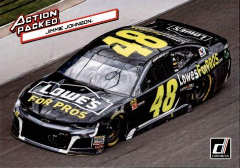 Serving customers across the uk and europe. 2019 Donruss Racing Action #12 Jimmie Johnson Lowes/Hendrick Motorsports/Chevrolet Official ...