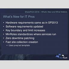 Sharepoint 2016  What's New And What Matters