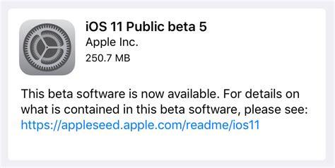apple releases ios 11 beta 5 speeding up the