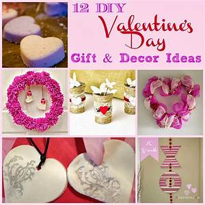 12, Diy, Valentine, U0026, 39, S, Day, Gift, U0026, Decor, Ideas