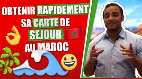 Comment Obtenir La Carte En by Obtenir Rapidement Sa Carte De Sejour Au Maroc