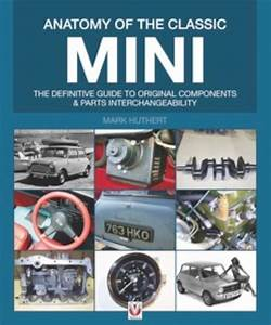 Anatomy Of The Classic Mini  U2013 The Definitive Guide To