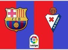 Resultado Barcelona vs Eibar [Vídeo Goles Resumen