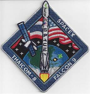 THAICOM-8 SpaceX Mission Patch - US AIR FORCE SPACE AND ...