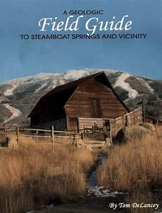 Longtime Cmc Geology Instructor Publishes Field Guide To
