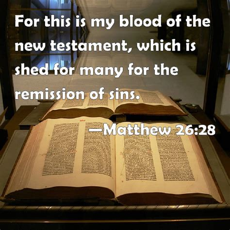 the blood of shed for you matthew 26 28 for this is my blood of the new testament