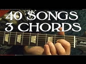 Bass Guitar Chord Chart 40 Popular Rock Songs Three Chords Easy Guitar Lesson