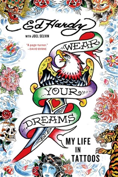 wear  dreams  life  tattoos  ed hardy